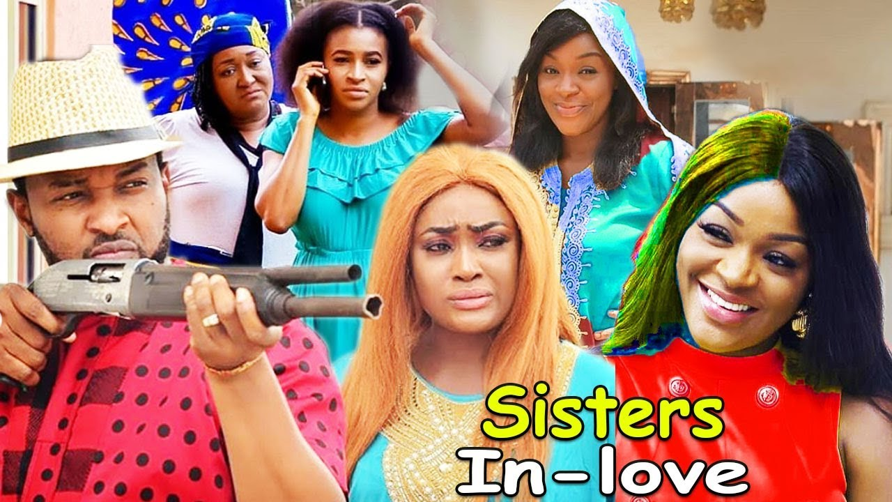 Download Sisters Inlove Part 3&4 - Lizzy Gold & ChaCha Eke Latest Nigerian Nollywood Movies.