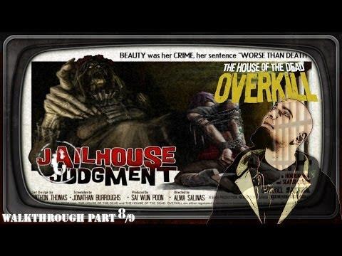 House of the Dead: Overkill #8 Jailhouse Judgment (Walkthrough)