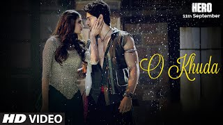 O Khuda VIDEO Song | Hero | Sooraj Pancholi, Athiya Shetty | Amaal Mallik | T-Series