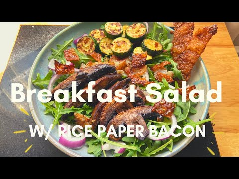 salad-for-breakfast?!-with-rice-paper-bacon.-cooking-from-my-pantry