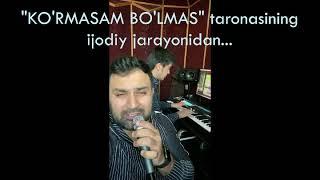 Imronning - Ko'rmasam bo'lmas taronasining ijodiy jarayoni (jonli ijro 2020)