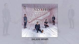 NOAH - Jalani Mimpi (Official Audio)