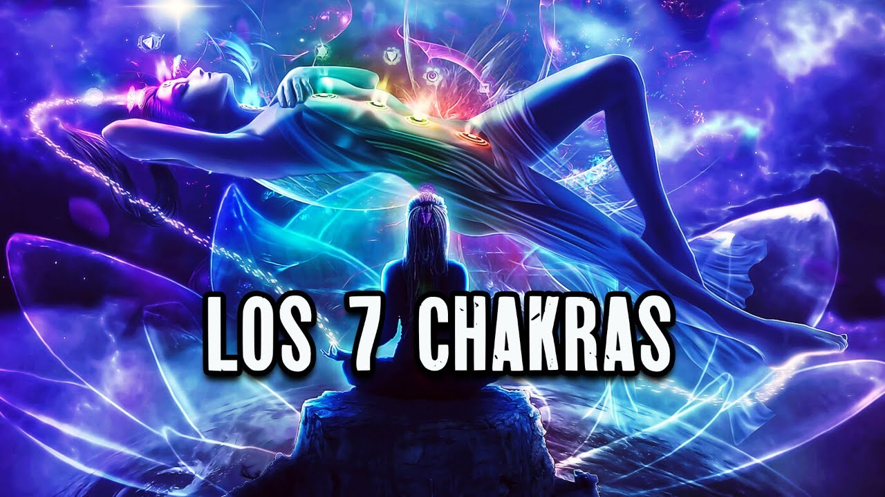 LOS 7 CHAKRAS, Descubre cuantos chakras tienes, harmony