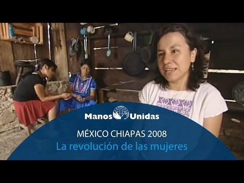 2008 - México Chiapas - La revolución de las mujeres. Pueblo de Dios TVE y Manos Unidas