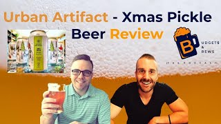 Beer Review: Urban Artifact - Xmas Pickle