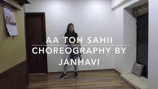 Aah Toh Sahi - Judwaa 2 / Choreography by Janhavi Jain