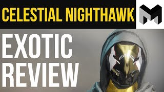 Destiny 2 Celestial NightHawk Exotic Review: