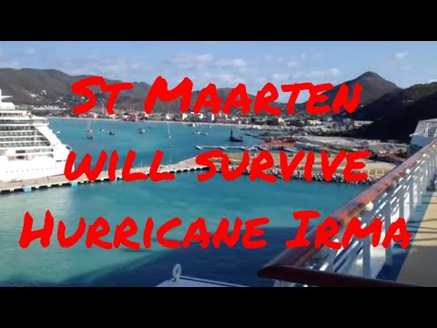 St Maarten Hurricane Irma and How it will Recover All Cruises Cancelled!