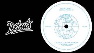 "Double Knots ""Double Vision (Toby Tobias Remix) - Boiler Room Debuts"