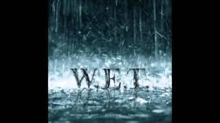 W.E.T. - W.E.T. (Full Album) (2009)