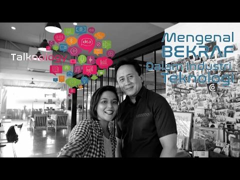 Interview Ketua BEKRAF Triawan Munaf #Talknology