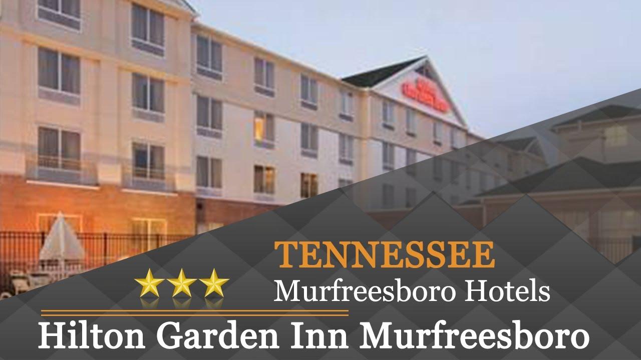 Hilton Garden Inn Murfreesboro Hotels Tennessee