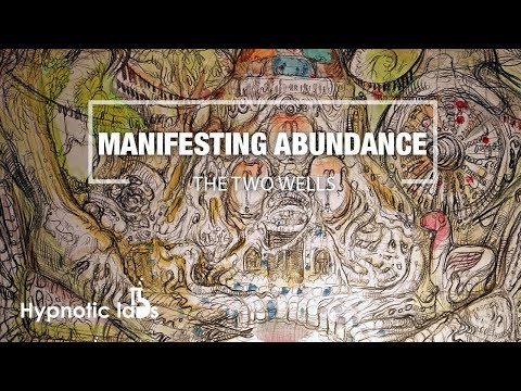 sleep-hypnosis-for-manifesting-abundance-in-all-areas-of-your-life-(the-two-wells)