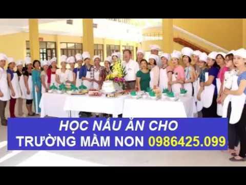 Học  nấu ăn trường mầm non lấy chứng chỉ hoặc bằng cao đẳng nấu ăn chính quy