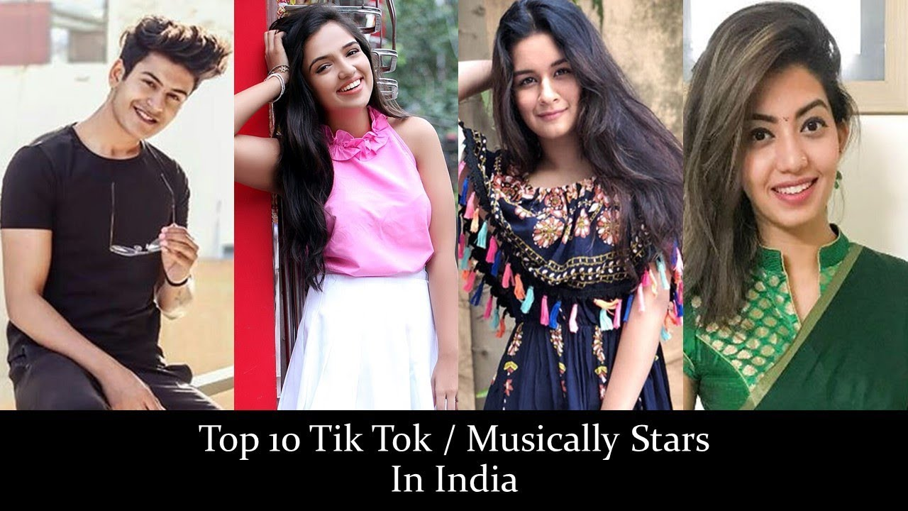 Top 10 Tik Tok Musically Stars In India Youtube