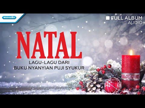 Natal Puji Syukur - Lagu Natal - Maranatha Family (Audio Full Album)