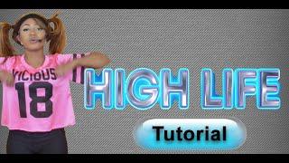 Dance Tutorial (Complete) High Life - Karma - Miesha Michelle Choreography