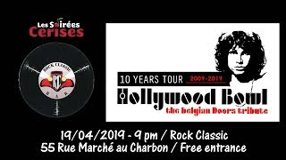 Hollywood Bowl (THE DOORS tribute band) 'Backdoor man' @ Rock Classic - 19/04/2019