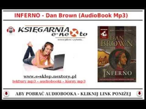 INFERNO - Dan Brown (AudioBook Mp3) po Polsku czyta: Jacek Rozenek. (PL)