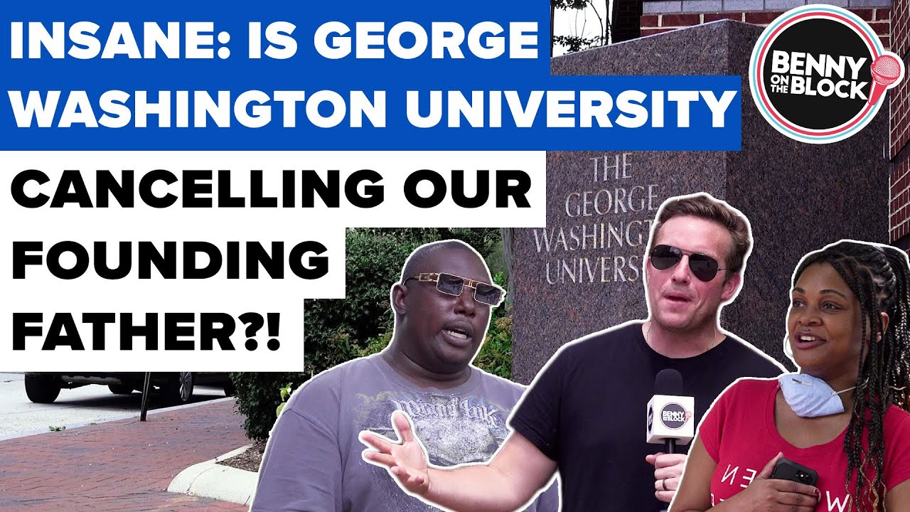 Ep 13 | INSANE: Is George Washington University Cancelling Our Founding Father?!