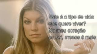 Life Goes On - Fergie | TRADUÇÃO