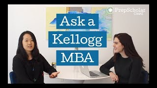 Ask a Kellogg MBA: Admissions and GMAT FAQ