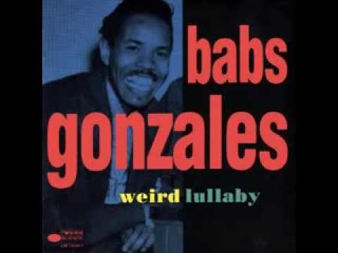Babs Gonzales - Weird Lullaby