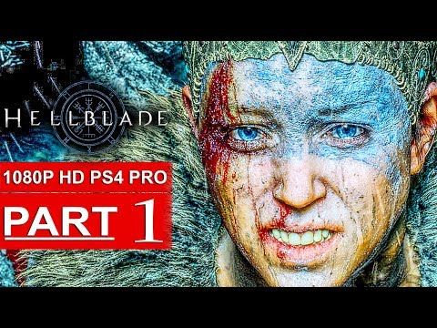 HELLBLADE SENUA'S SACRIFICE Gameplay Walkthrough Part 1 [1080p HD PS4 PRO] - No Commentary