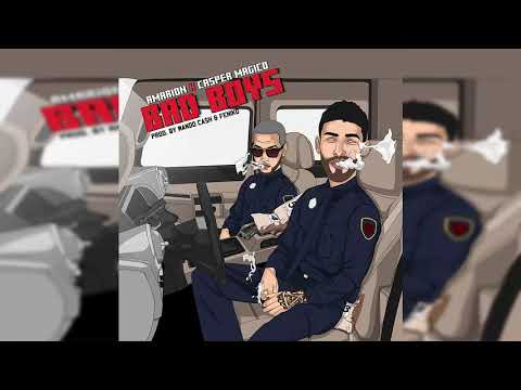 Amarion Ft. Casper Mágico - Bad Boys (Prod. By Mando Ca$h & Feniko)