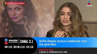 Sofía Reyes busca colaborar con los grandes