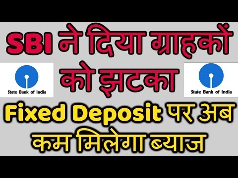 SBI reduces Fixed Deposit Rates | New Revised Rates you must know