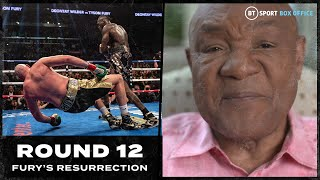 """""""Boxing needed that moment"""" George Foreman full interview   Round 12: Fury's Resurrection"""