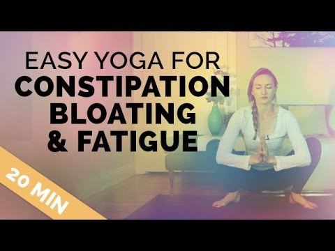 yoga for constipation relief cramps and fatigue  20 min