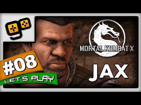 Let's Play:Mortal Kombat X - Parte 8 - Jax