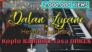 Download Lagu DALAN LIYANE - Hendra Kumbara Versi Koplo KARAOKE rasa ORKES Yamaha PSR S970 mp3