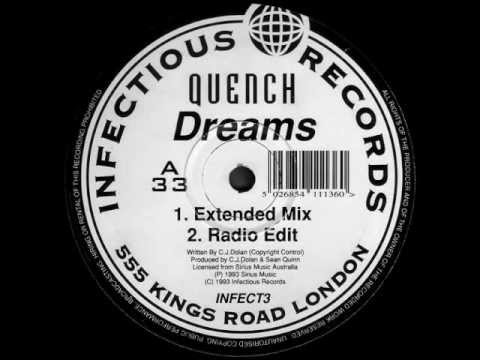 Quench - Dreams (Extended Mix) [Infectious Records 1993]