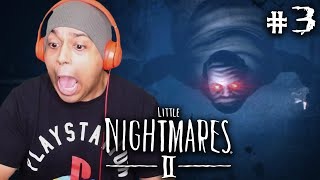 MORE LIKE BIG NIGHTMARES.. THIS DUDE SCARY AF!! [LITTLE NIGHTMARES 2] [#03]