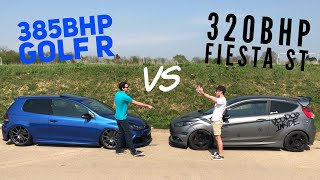385BHP GOLF R VS 320BHP FIESTA ST