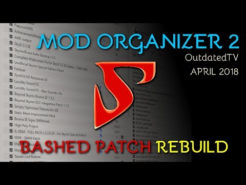 Mod Organizer 2 - Bashed Patch CREATION explained for general use