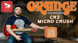 ORANGE CR3 Micro Crush - комбик-малыш с работой от батареек, он нас удивил(ORANGE CR3 Micro Crush http://bit.ly/OrangerCR3 Мощность этого «малыша» - всего 3 Вт, но это, тем не менее, полноценный гитарный..., 2017-01-30T07:59:34.000Z)