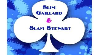Slam Stewart - Laughing In Rhythm