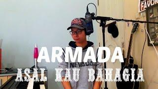 ARMADA ASAL KAU BAHAGIA COVER