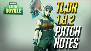 TL;DR 1.8.2 Patch Notes - Fortnite Battle Royale Update | The Bush, Season Shop