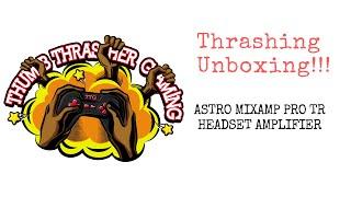 Astro Mixamp Pro TR unboxing ( Xbox One/ PC Version)