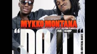 Mykko Montana - Do It (Instrumental w/ Hook) 1st N BEST ONE!!