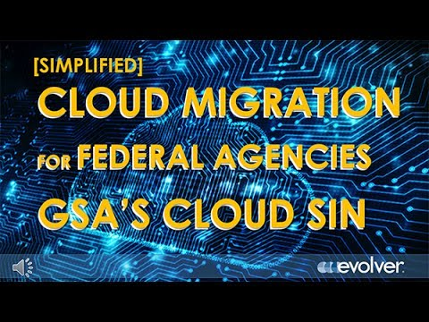 Migrate to the Cloud GSA Schedule 70 Cloud SIN 132-40