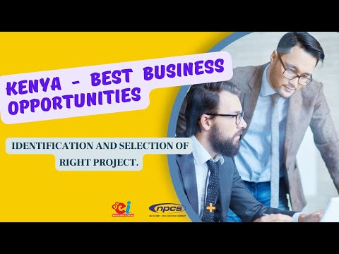 KENYA - Best Business Opportunities, Thrust areas for Investment, Startup and Entrepreneurship