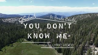 Ofenbach - You Don't Know Me (ft. Brodie Barclay) [Lyric Video]