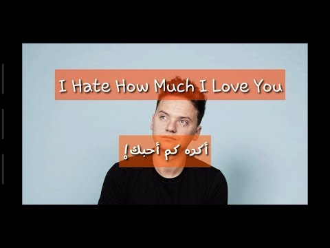 Conor Maynard -Hate How Much I Love You مترجمة (official Translated Video +lyrics)