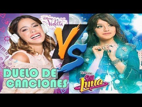 Soy Luna VS Violetta - Duelo De Canciones (Duelo De Músicas)